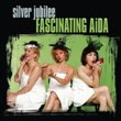 Silver Jubilee by Fascinating Aida