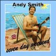 Seven Day Weekend by Andy Smith