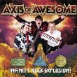 The Axis of Awesome - Infinity Rock Explosion! (CD)