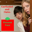 Garfunkel and Oates - Present Face (CD)