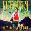 Keep Hold of the Gold by Nick Helm
