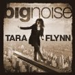 Tara Flynn - Big Noise (CD)