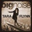 Big Noise by Tara Flynn